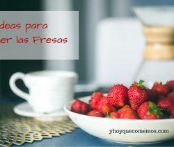 5-Ideas-para-Mantener-las-Fresas