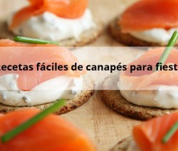 Recetas fáciles de Canapés para fiestas