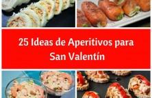 25 Ideas de aperitivos para San Valentin
