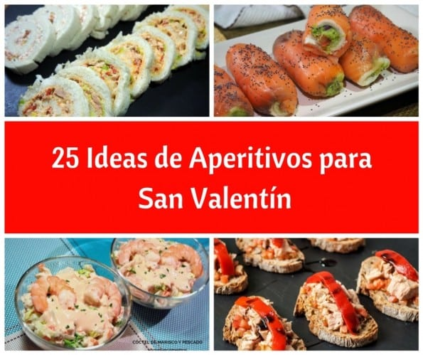 25 Ideas de Aperitivos para San Valentín - Recetas de cocina fácil